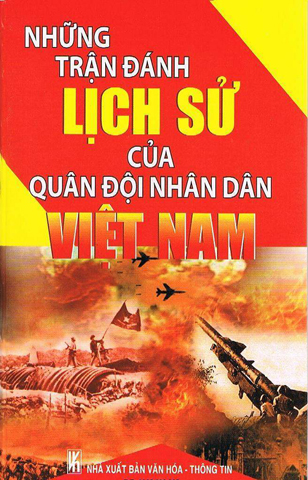 The historical battle of the Vietnamese People's Army