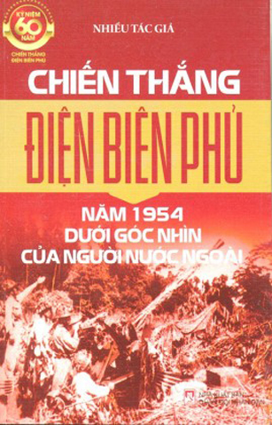 Dien Bien Phu victory in 1954 under the view offoreigners