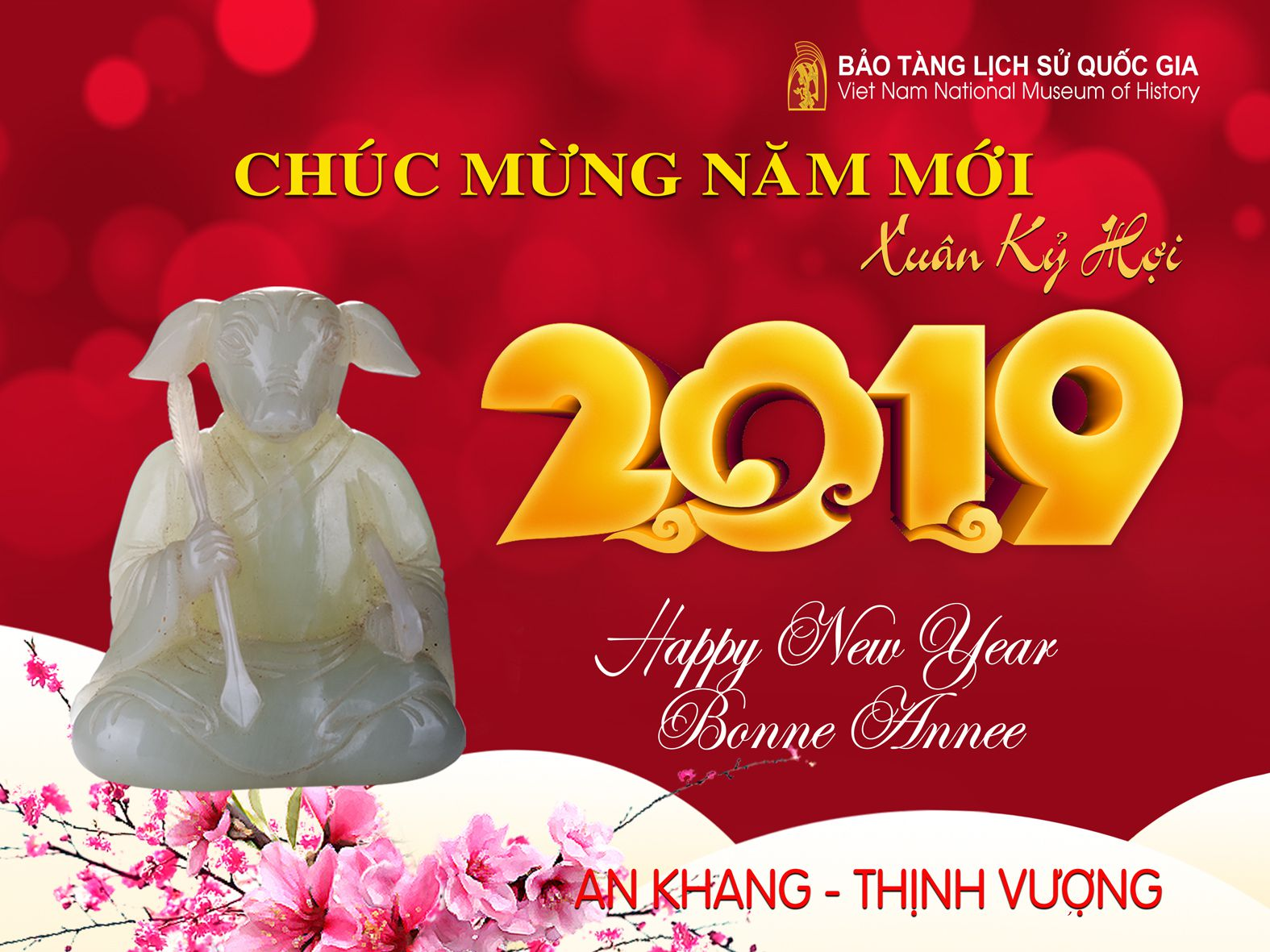 DIRECTOR OF THE VIETNAM NATIONAL MUSEUM OF HISTORY HAPPY NEW YEAR- KỶ HỢI SPRING 2019